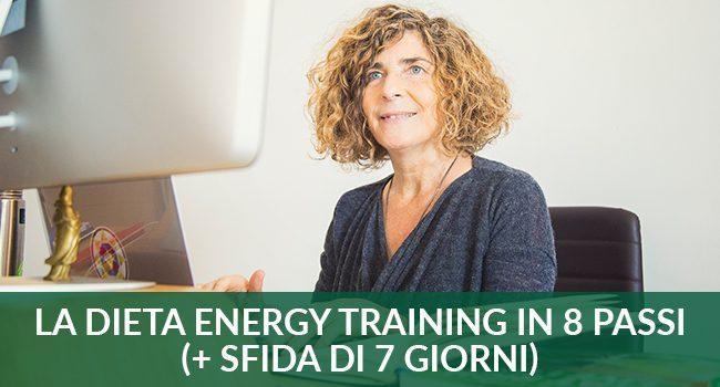 La dieta Energy Training in 8 passi