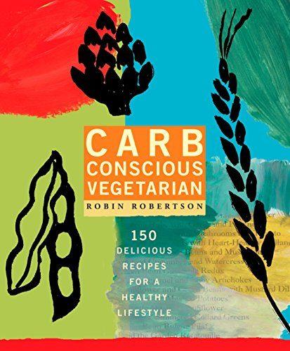 Carb conscious vegetarian